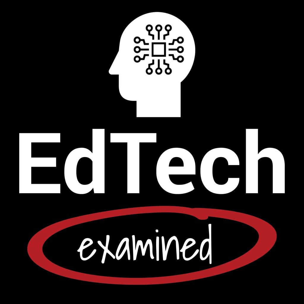 EdTech Examined podcast cover art